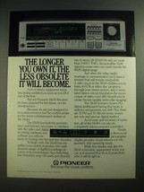 1984 Pioneer SX-60 Receiver Ad - The Longer You Own It - $14.99
