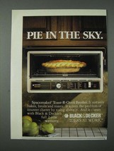 1986 Black & Decker Spacemaker Toast-R-Oven Broiler Ad - Pie In The Sky - $14.99