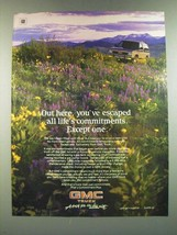 1986 GMC Truck Ad - Out Here, You've Escaped All Life's Commitments - $14.99