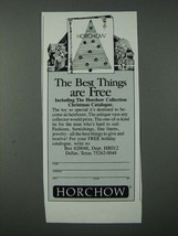 1986 Horchow Collection Christmas Catalogue Ad - Best Things Are Free - $14.99