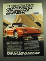 1986 Nissan 300 ZX Car Ad - Pace Car for the Performance Generation - $14.99