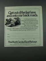 1986 North Carolina Tourism Ad - Get Out Of The Fast Lane - $14.99