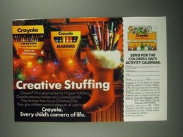 1987 Crayola Markers and Crayons Ad - Creative Stuffing - $14.99