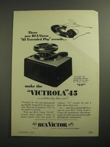 1953 RCA Victor Victrola 45 Ad - New 45 Extended Play Records - $14.99