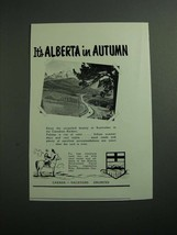 1954 Alberta Government Travel Bureau Ad - It's Alberta in Autumn - $14.99