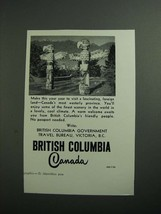 1954 British Columbia Canada Ad - Fascinating, Foreign Land - $14.99