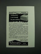 1954 Remington Air Conditioner Ad - Tropic Tested - $14.99