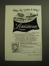 1955 Louisana Tourist Bureau Ad - Where the Living is Easy - $14.99
