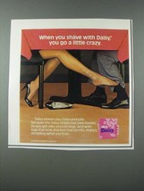 1986 Gillette Daisy Shaver Ad - Shave With Daisy You Go Crazy - $14.99
