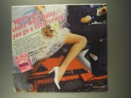 1986 Gillette Daisy Shaver Ad - You Go a Little Crazy - $14.99