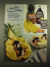 1987 Dole Pineapple, Bananas and Hershey's Syrup Ad - Summer Delights - $14.99