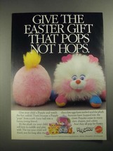 1987 Mattel Popples Ad - Give The Faster Gift That Pops Not Hops - $14.99