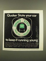 1967 Quaker State Motor Oil Ad - Keep it Running Young - $14.99