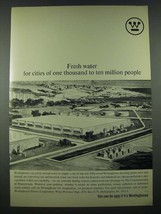 1965 Westinghouse Desalting Plants Ad - Fresh Water for Cities - $14.99