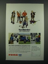 1966 Ford Lawn and Garden Tractors Ad - Yardbirds! - $14.99
