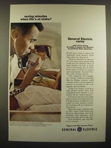 1966 General Electric Ad - Saving Minutes when Life's at Stake - $14.99