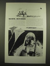 1967 Johnson Sea-Horse 40 Outboard Motor Ad - Way Out Fun - $14.99