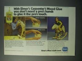 1979 Borden Elmer's Carpenter's Wood Glue Ad - Don't Need Pro's Hands - $14.99