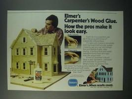 1979 Borden Elmer's Carpenter's Wood Glue Ad - Pros Make It Look Easy - $14.99