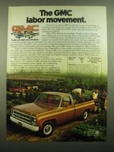 1980 GMC Pickup Ad - The GMC Labor Movement - $14.99
