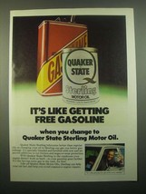 1980 Quaker State Sterling Motor Oil Ad - It's Like Getting Free Gasoline - $14.99