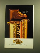 1988 Hershey's Golden Collection Chocolate Bars Ad - Precious Metal Down 1/8 - $14.99