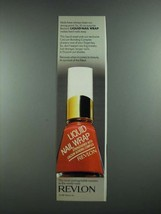 1988 Revlon Liquid Nail Wrap Ad - Nails Have Been Our Strong Point - $14.99