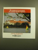 1988 Walt Disney World Grand Floridian Beach Resort Ad - Oasis of Elegance - $14.99