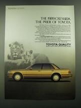 1989 Toyota Cressida Ad - The Pride of Toyota - $14.99