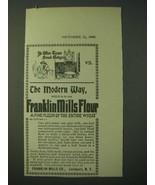 1900 Franklin Mills Flour Ad - Olden Tyme Bread Makyng vs. The Modern Way - $14.99