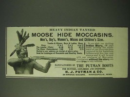 1900 H.J. Putman & Co. Moose Hide Moccasins Ad - Heavy Indian Tanned Moo... - $14.99
