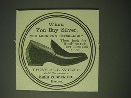 1900 Hood Rubber Co. Shoes Ad - When you buy Silver, you look for Sterling - $14.99