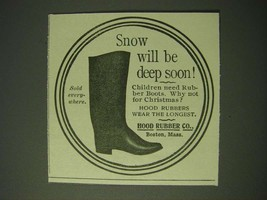 1900 Hood Rubber Co. Boots Ad - Snow will be deep soon - $14.99