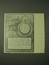 1900 Ingersoll dollar Watch Ad - By their works ye shall know them - $14.99