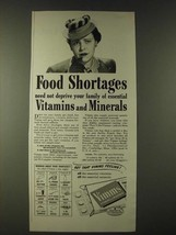 1943 Vimms Vitamins Ad - Food shortages need not deprive your family - $14.99