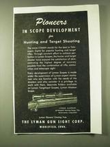 1945 Lyman Alaskan Scope Ad - Pioneers in Scope Development for Hunting - $14.99