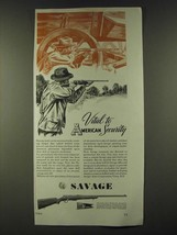 1942 Savage Arms Corporation Ad - Vital to American Security - $14.99