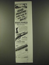 1942 Weaver Model 330 Scope and Choke Ad - Good shooting will help win t... - $14.99