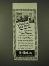 1942 The Gotham Hotel Ad - Superbly located in New York City - $14.99