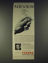 1958 Ferodo Brake Linings Ad - Macdonald Hobley - Never start something - $14.99