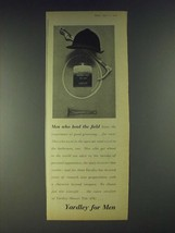 1958 Yardley for Men Ad - Men who lead the field - $14.99