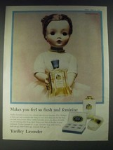 1958 Yardley Lavender Ad - Featuring Madame Alexander Doll - $14.99