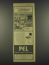 1959 Pel Taper Tube Furniture Ad - T.C.28 Chairs - $14.99