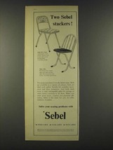 1959 Sebel High-Style and Stak-a-Bye Chairs Ad - Two Sebel Stackers - $14.99