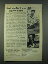 1959 Phoenix Mutual Insurance Ad - How I retired in 15 years with $300 a... - $14.99