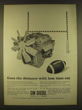 1963 GM Diesel Engines Ad - Goes the distance with less time out - $14.99