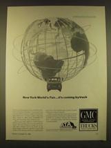 1963 GMC Trucks Ad - New York World's Fair it's coming by truck - $14.99