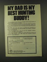 1979 NRA National Rifle Association Ad - My dad is my best hunting buddy! - $14.99
