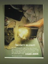 1985 Black & Decker SL-2 Rechargeable Light Ad - Security Blanket - $14.99