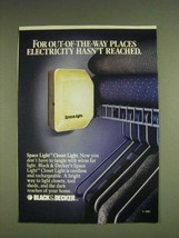 1985 Black & Decker Space Light Closet Light Ad - For out-of-the-way places  - $14.99